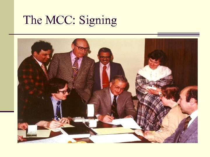 The MCC: Signing