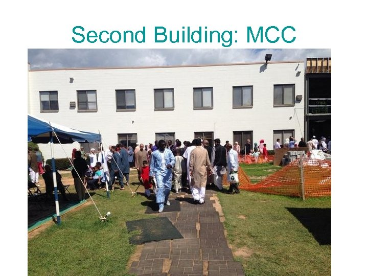 Second Building: MCC