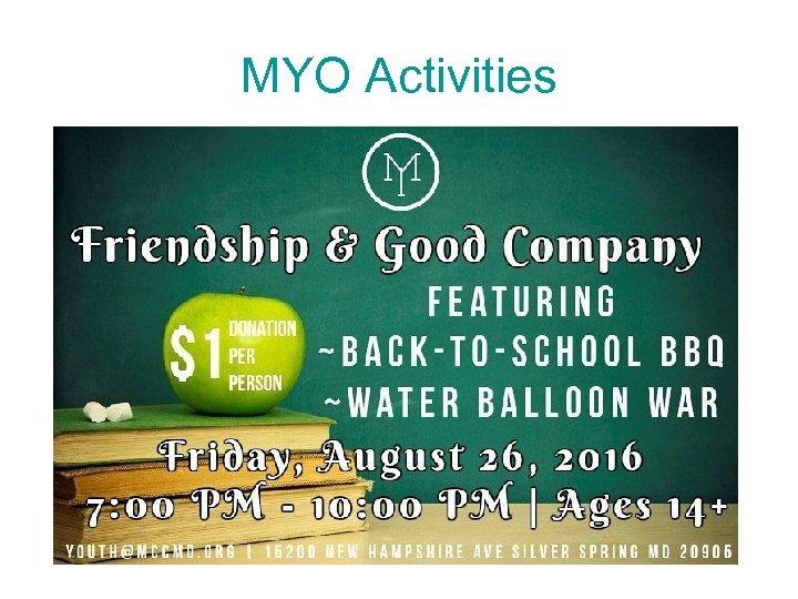 MYO Activities