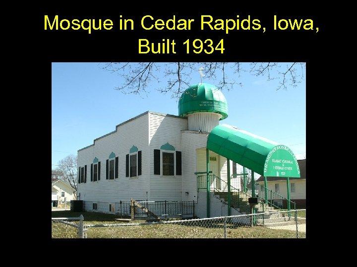 Mosque in Cedar Rapids, Iowa, Built 1934