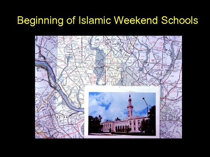 Beginning of Islamic Weekend Schools