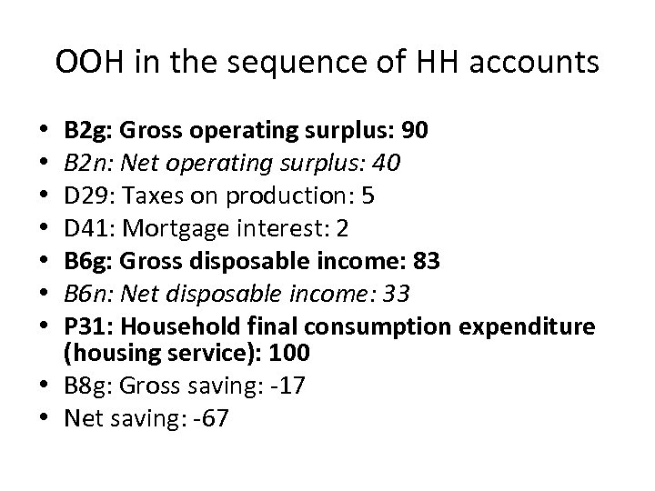 OOH in the sequence of HH accounts B 2 g: Gross operating surplus: 90