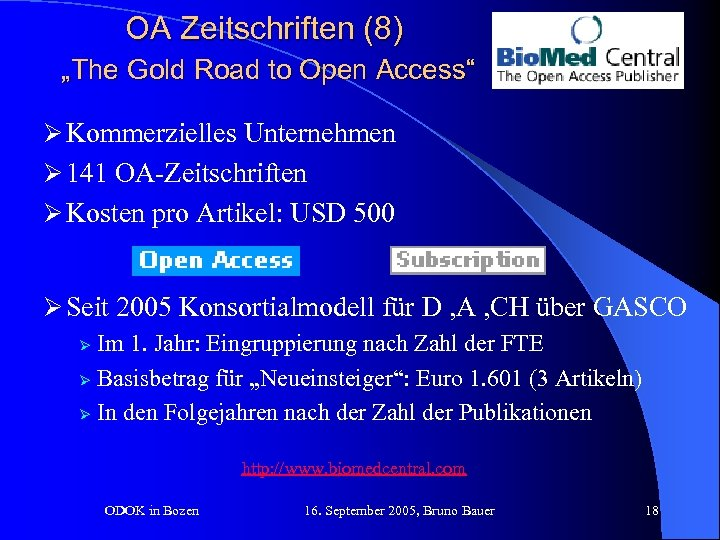"""OA Zeitschriften (8) """"The Gold Road to Open Access"""" Ø Kommerzielles Unternehmen Ø 141"""