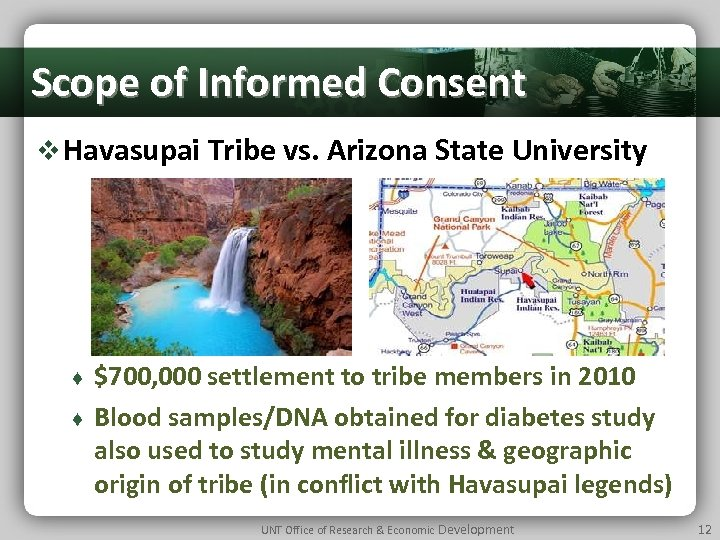 Scope of Informed Consent v Havasupai Tribe vs. Arizona State University ♦ ♦ $700,