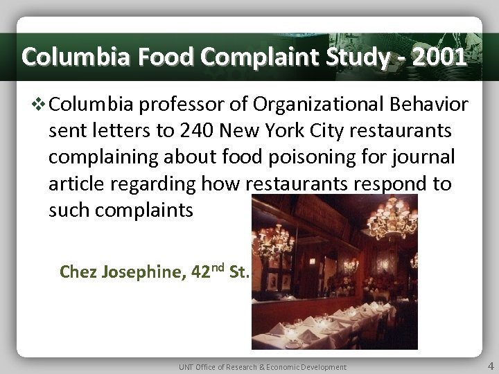 Columbia Food Complaint Study - 2001 v Columbia professor of Organizational Behavior sent letters