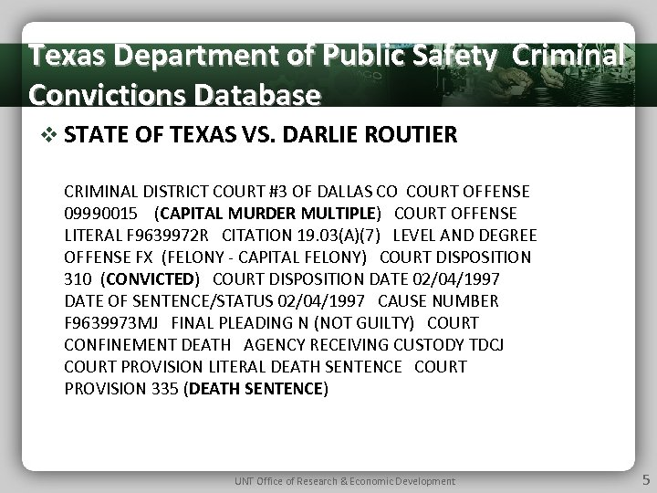 Texas Department of Public Safety Criminal Convictions Database v STATE OF TEXAS VS. DARLIE