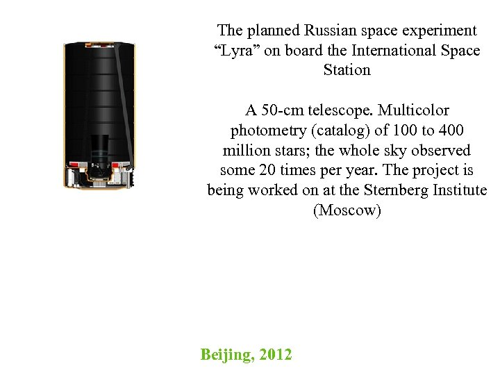 """The planned Russian space experiment """"Lyra"""" on board the International Space Station A 50"""