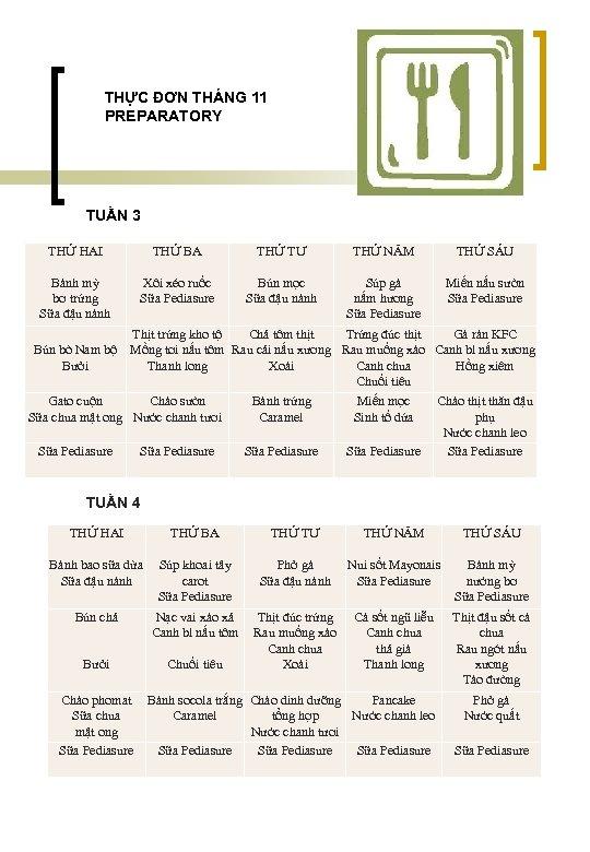 THỰC ĐƠN THÁNG 11 PREPARATORY TUẦN 3 THỨ HAI Bánh mỳ bơ trứng Sữa