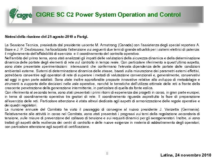 CIGRE SC C 2 Power System Operation and Control Sintesi della riunione del