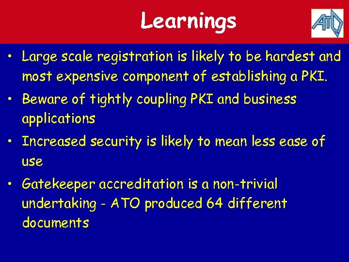 Learnings • Large scale registration is likely to be hardest and most expensive component
