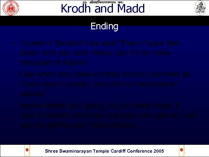 """Krodh and Madd Ending • A poet in Sanskrit has said """"Even if your"""
