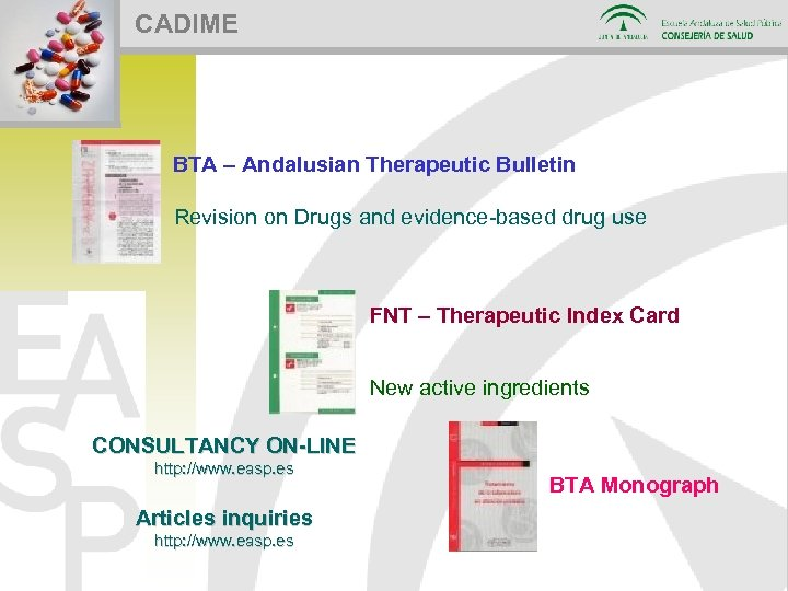 CADIME BTA – Andalusian Therapeutic Bulletin Revision on Drugs and evidence-based drug use FNT