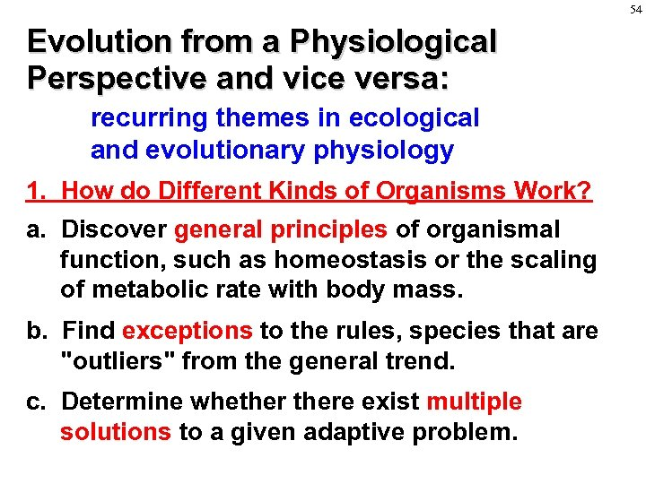 54 Evolution from a Physiological Perspective and vice versa: recurring themes in ecological and