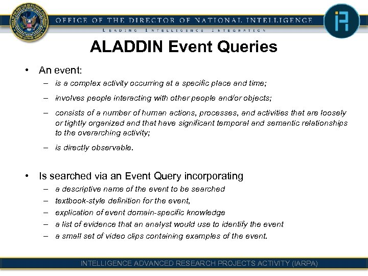 ALADDIN Event Queries • An event: – is a complex activity occurring at a