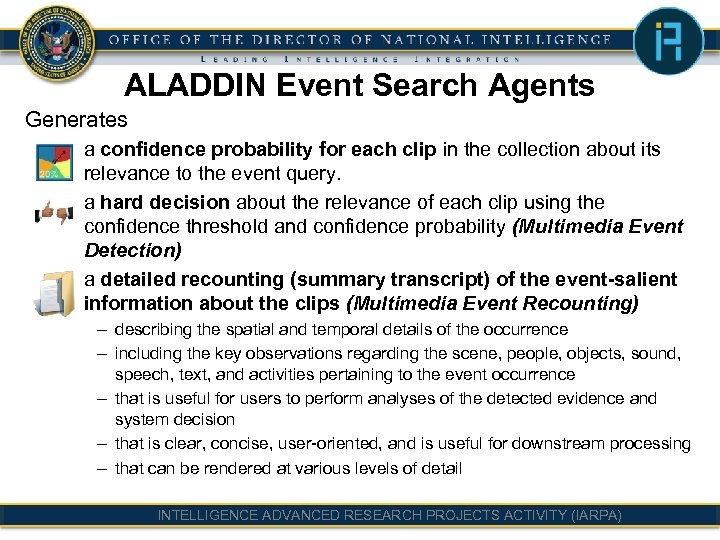 ALADDIN Event Search Agents Generates – a confidence probability for each clip in the
