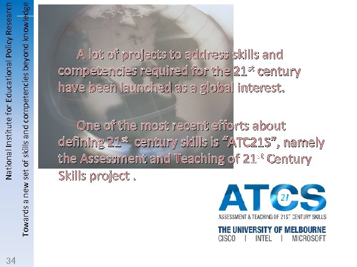 Towards a new set of skills and competencies beyond knowledge National Institute for Educational