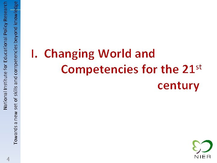 4 Towards a new set of skills and competencies beyond knowledge National Institute for