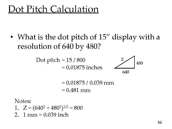 "Dot Pitch Calculation • What is the dot pitch of 15"" display with a"
