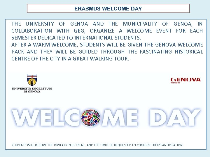 ERASMUS WELCOME DAY THE UNIVERSITY OF GENOA AND THE MUNICIPALITY OF GENOA, IN COLLABORATION