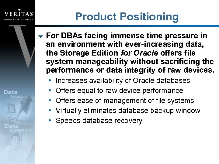 Product Positioning For DBAs facing immense time pressure in an environment with ever-increasing data,