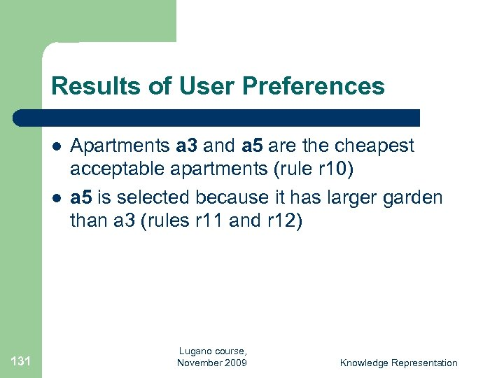Results of User Preferences l l 131 Apartments a 3 and a 5 are