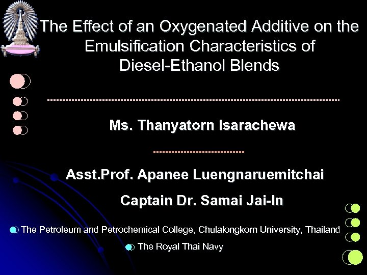 The Effect of an Oxygenated Additive on the Emulsification Characteristics of Diesel-Ethanol Blends Ms.