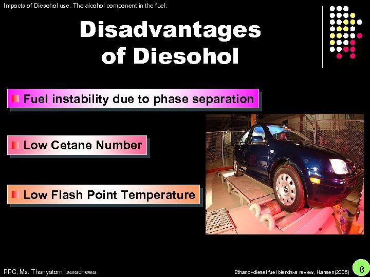 Impacts of Diesohol use. The alcohol component in the fuel: Disadvantages of Diesohol Fuel