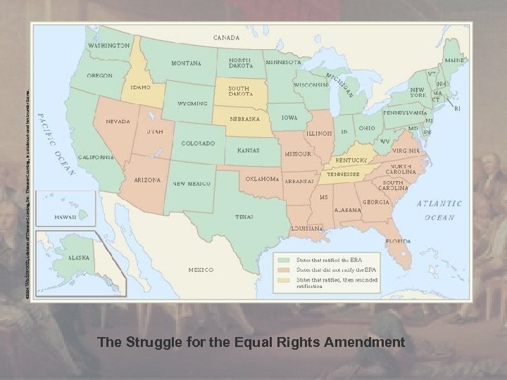 The Struggle for the Equal Rights Amendment © 2004 Wadsworth, a division of Thomson