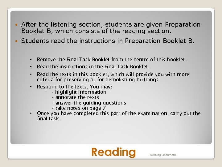 After the listening section, students are given Preparation Booklet B, which consists of