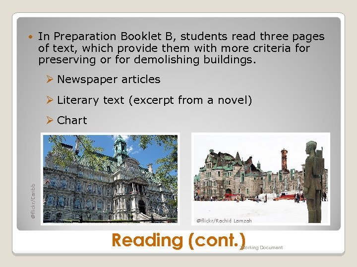 In Preparation Booklet B, students read three pages of text, which provide them