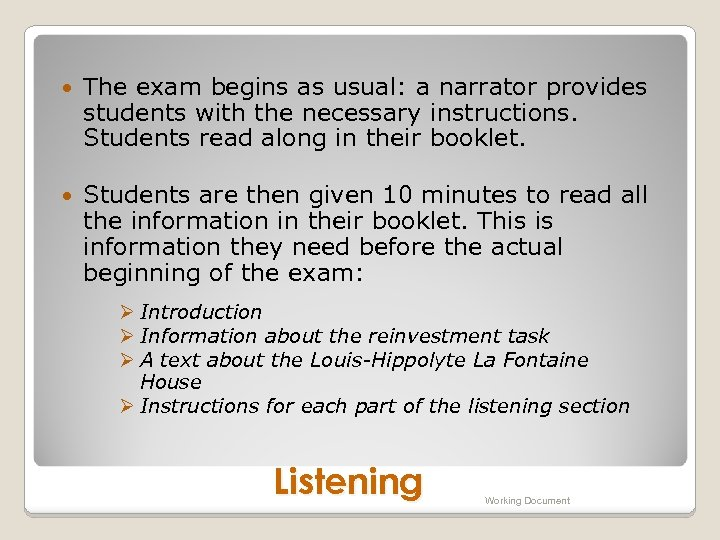 The exam begins as usual: a narrator provides students with the necessary instructions.