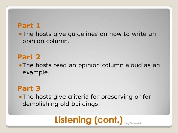 Part 1 • The hosts give guidelines on how to write an opinion column.