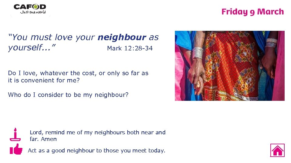"""""""You must love your neighbour as Mark 12: 28 -34 yourself. . . """""""
