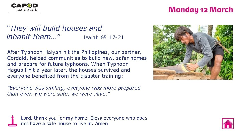 """""""They will build houses and inhabit them…"""" Isaiah 65: 17 -21 After Typhoon Haiyan"""
