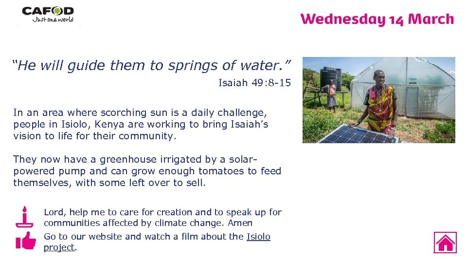 """""""He will guide them to springs of water. """" Isaiah 49: 8 -15 In"""