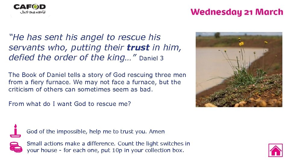 """""""He has sent his angel to rescue his servants who, putting their trust in"""