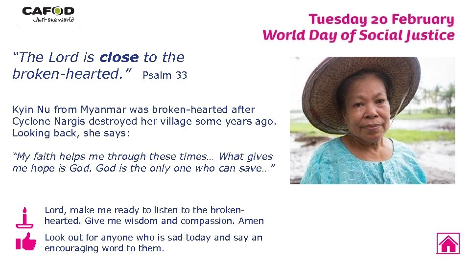 """""""The Lord is close to the broken-hearted. """" Psalm 33 Kyin Nu from Myanmar"""