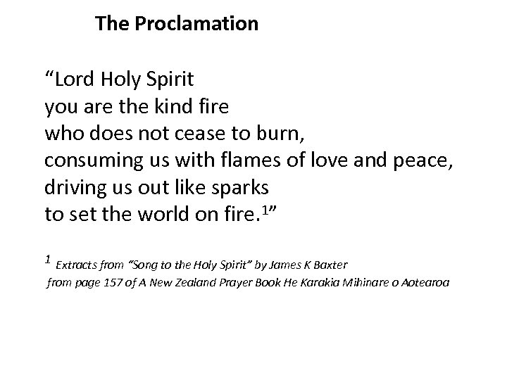 """The Proclamation """"Lord Holy Spirit you are the kind fire who does not cease"""