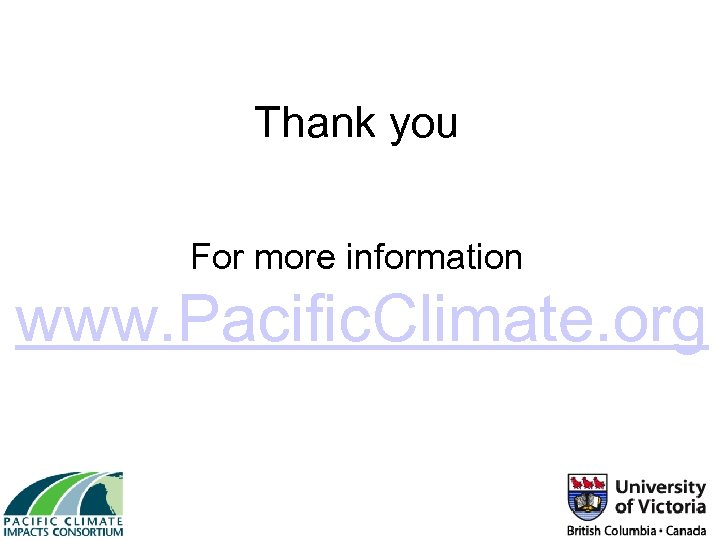 Thank you For more information www. Pacific. Climate. org