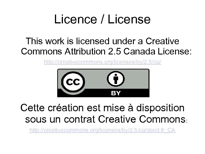 Licence / License This work is licensed under a Creative Commons Attribution 2. 5