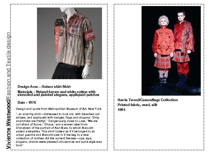 Vivienne Westwood/Fashion and Textile design Design Area – Unisex shirt Shirt Materials - Striped