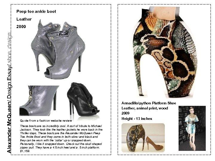 Peep toe ankle boot Leather Alexander Mc. Queen/ Design Essay/ shoe design 2009 Quote