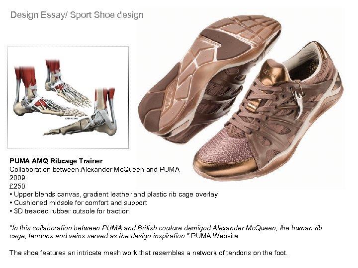 Design Essay/ Sport Shoe design PUMA AMQ Ribcage Trainer Collaboration between Alexander Mc. Queen