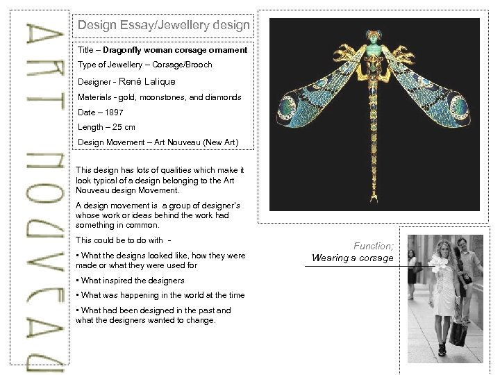 Design Essay/Jewellery design Title – Dragonfly woman corsage ornament Type of Jewellery – Corsage/Brooch
