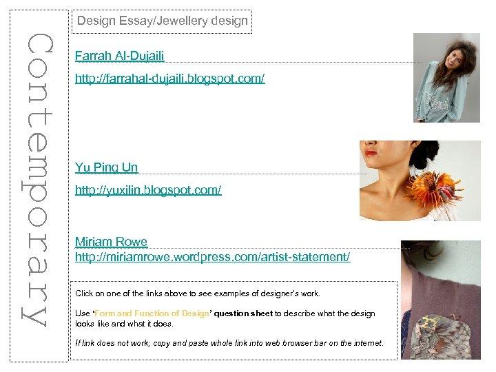 Design Essay/Jewellery design Contemporary Farrah Al-Dujaili http: //farrahal-dujaili. blogspot. com/ Yu Ping Un http: