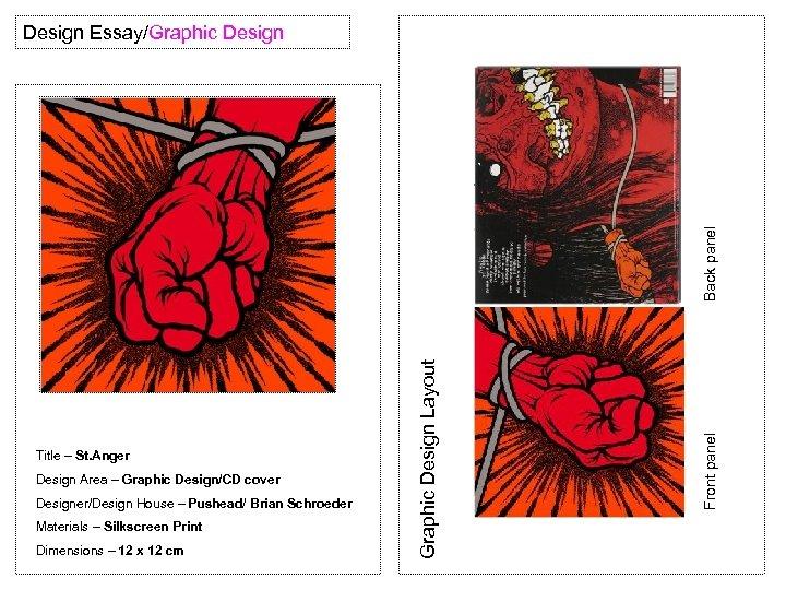 Design Area – Graphic Design/CD cover Designer/Design House – Pushead/ Brian Schroeder Materials –