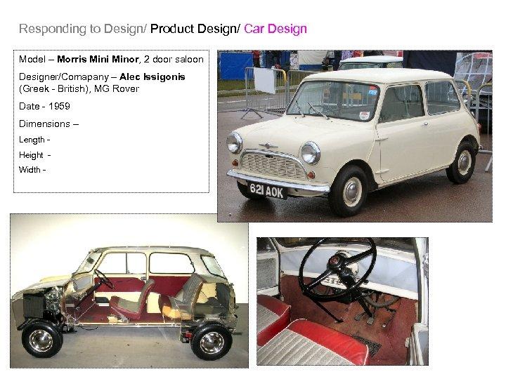 Responding to Design/ Product Design/ Car Design Model – Morris Mini Minor, 2 door