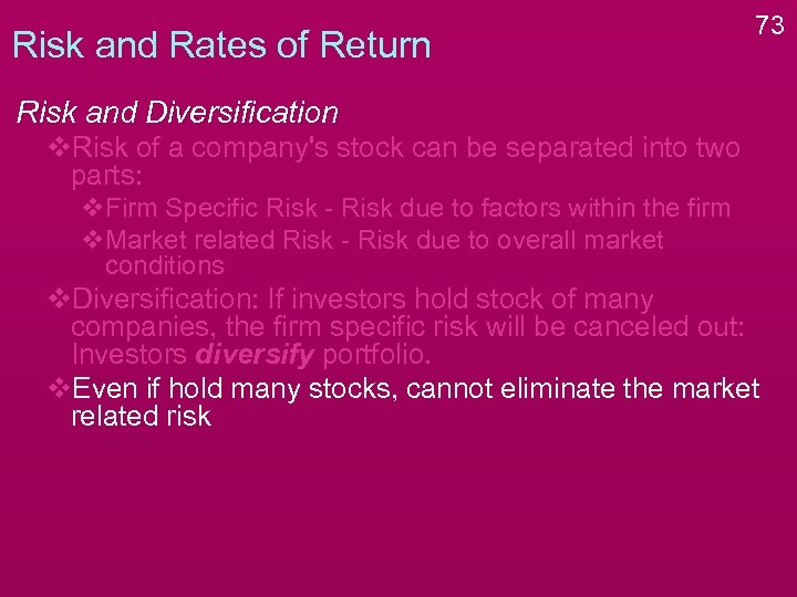 Risk and Rates of Return 73 Risk and Diversification v. Risk of a company's
