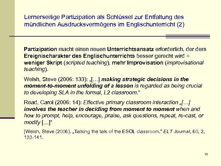 Lernerseitige Partizipation als Schlüssel zur Entfaltung des mündlichen Ausdrucksvermögens im Englischunterricht (2) Partizipation macht