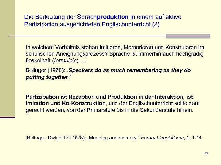 Die Bedeutung der Sprachproduktion in einem auf aktive Partizipation ausgerichteten Englischunterricht (2) In welchem